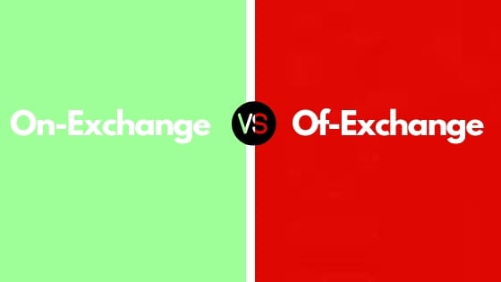 On-exchange or off-exchange