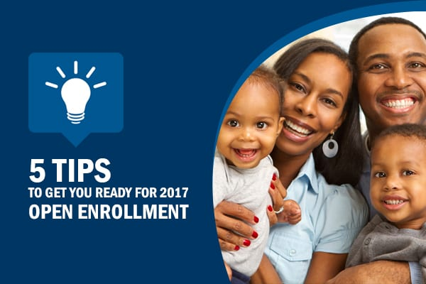 5 tips to get you ready for 2017 open enrolment - shop health insurance - health insurance marketplace