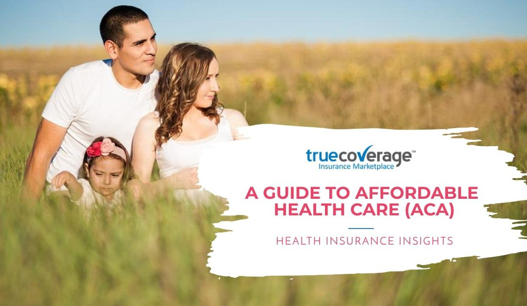 A Guide to Affordable Care Act (ACA)