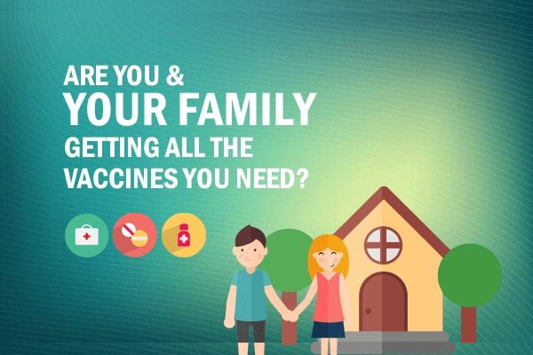 Are your and your family getting all the vaccines you need - Truecoverage - shop health insurance - health insurance marketplace