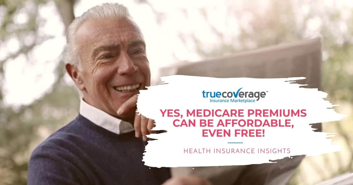 Medicare can be affordable even free