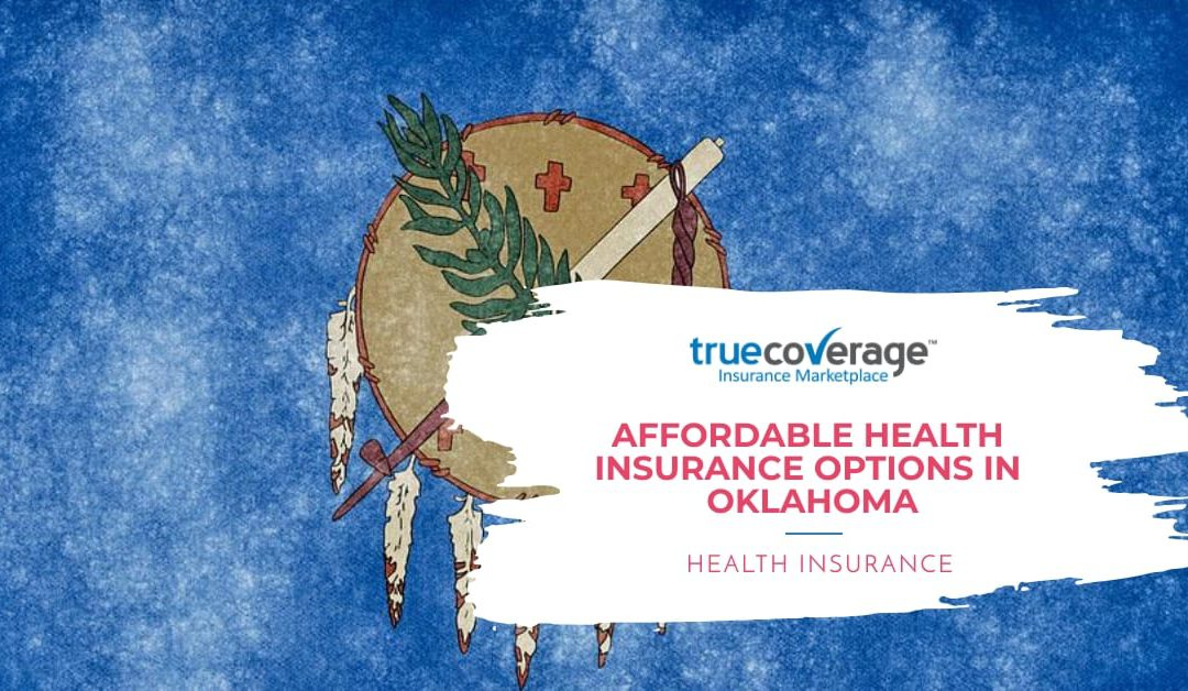 Affordable & Cheap Health Insurance in Oklahoma