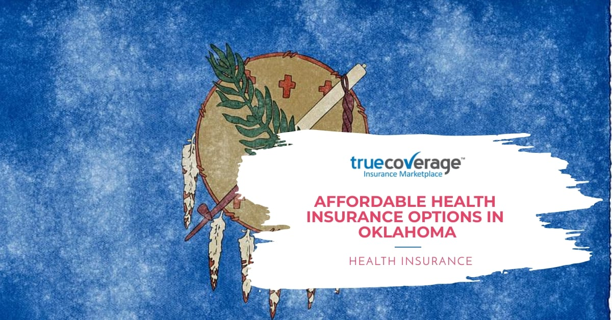 Affordable health insurance options in oklahoma