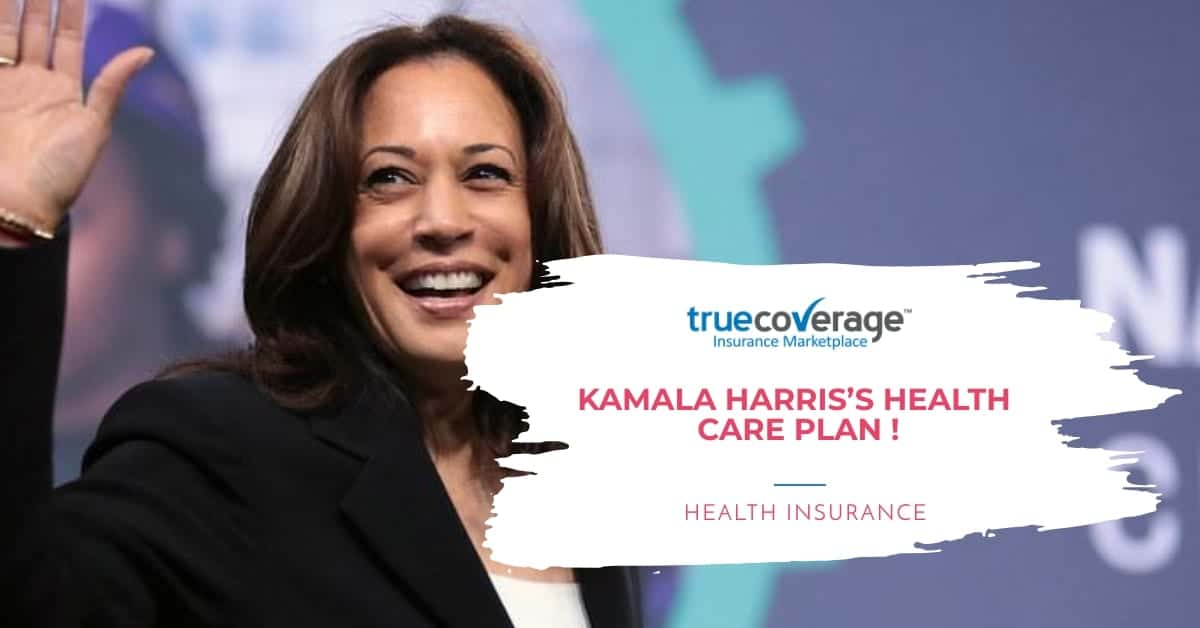Kamla Harris Healthcare plan