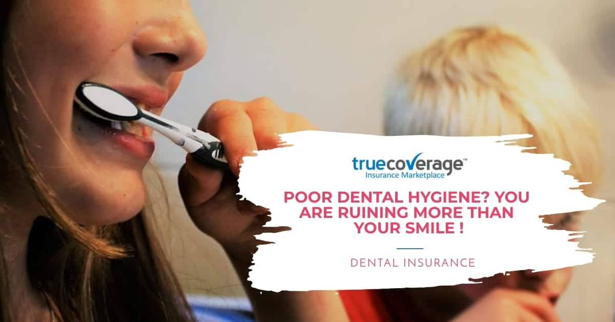 Poor dental hygience and no dental insurance