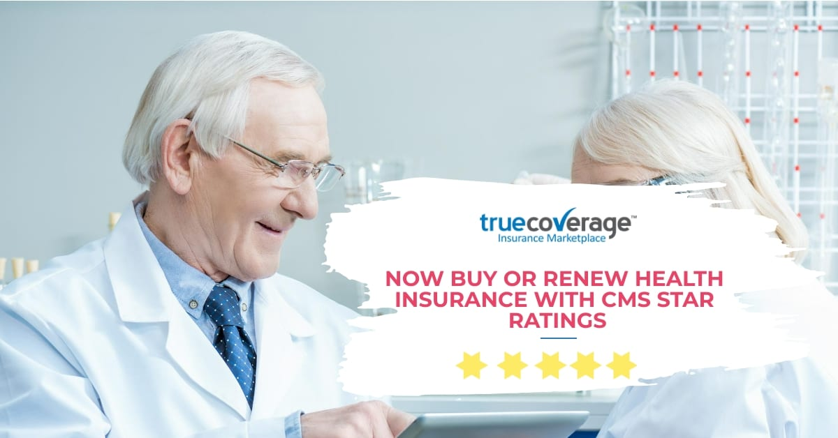 buy or renew health insurance using CMS star ratings