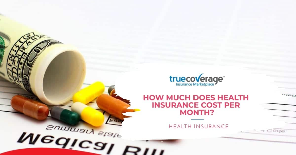 how much does health insurance cost per month