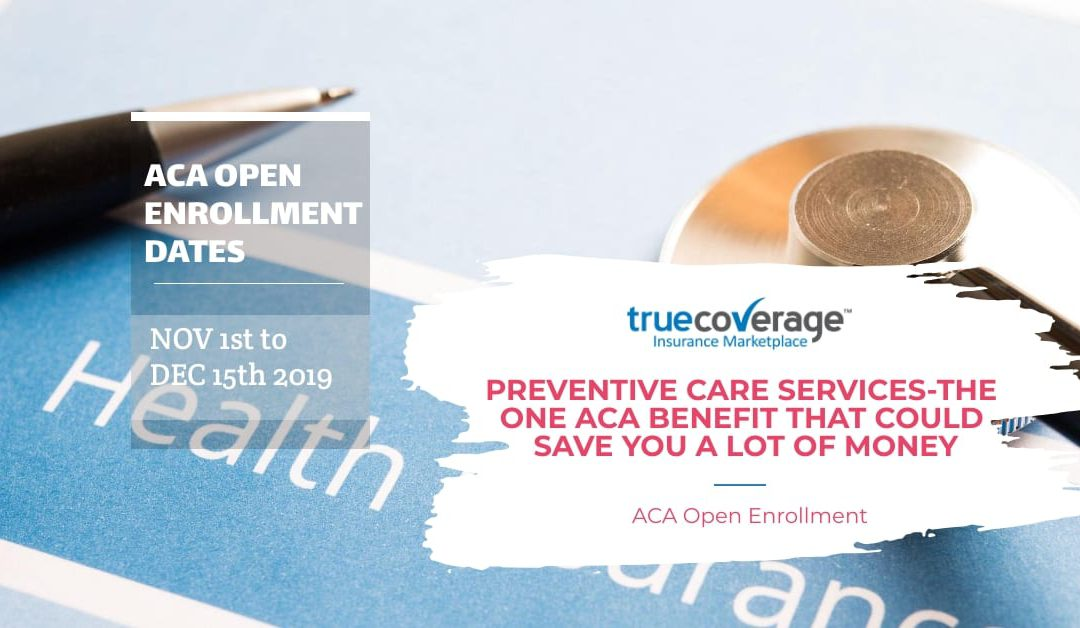 Preventative Care Services: ACA Benefit Saves You Money