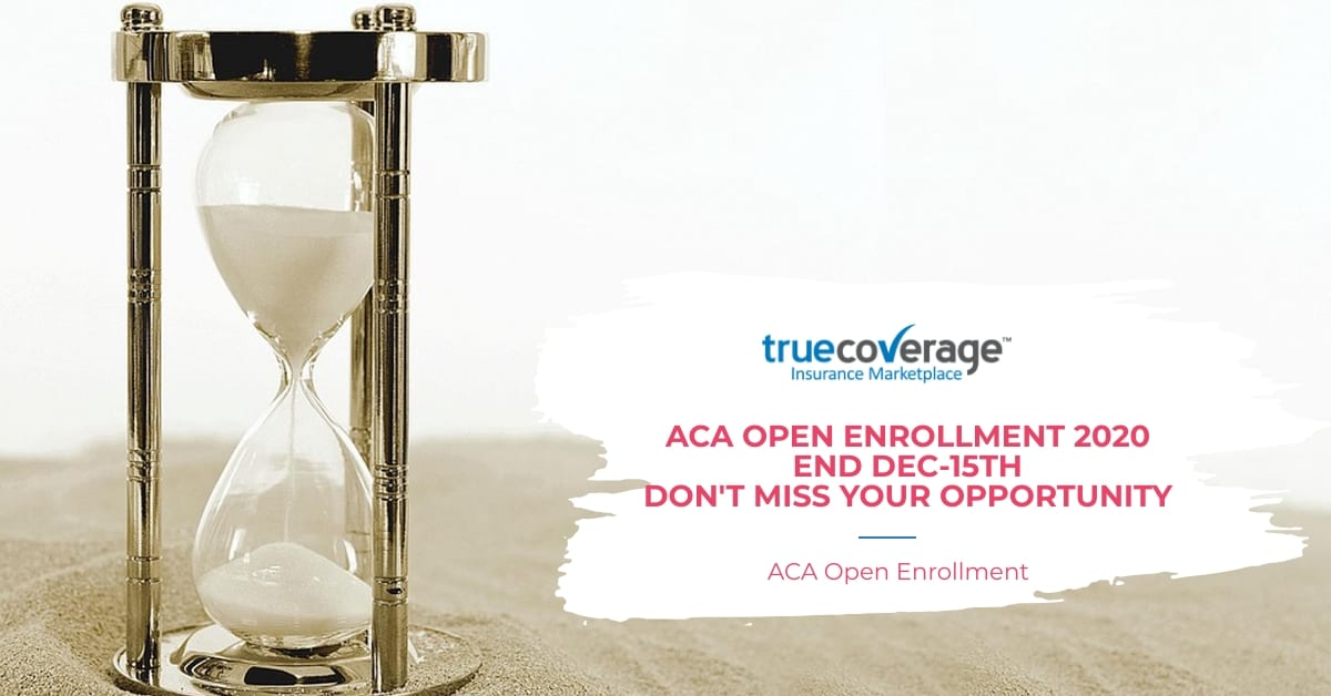 ACA Open enrollment 2020 last date 15th Dec