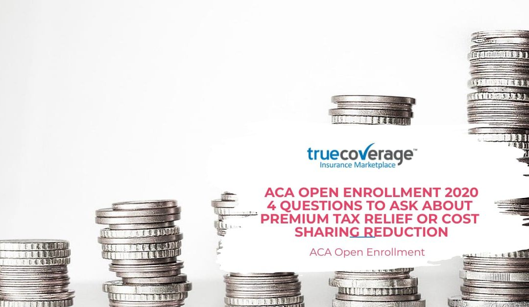 ACA Enrollment: Premium Tax Relief & Cost-Sharing Subsidies