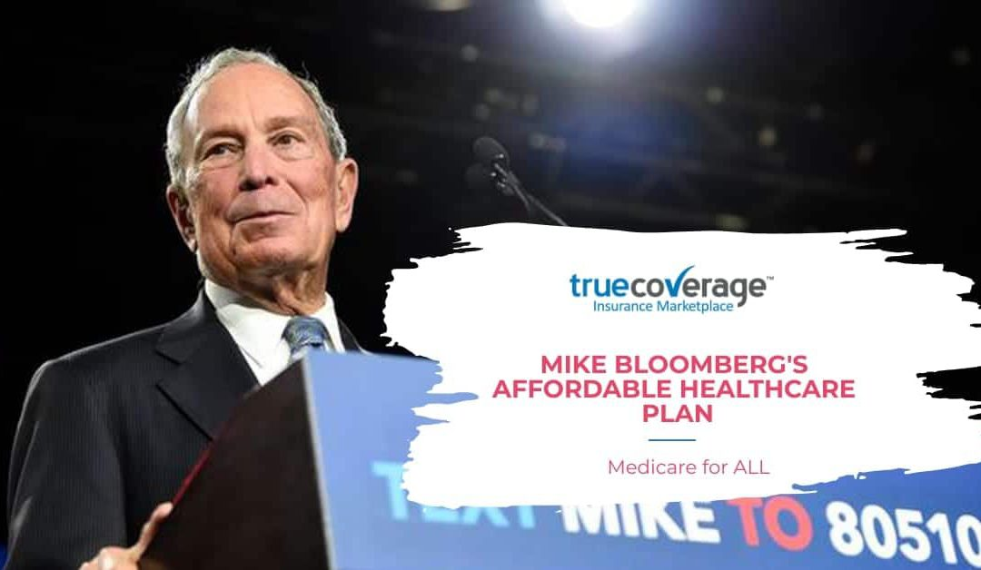 Mike Bloomberg's Affordable healthcare plan