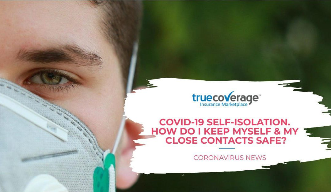 COVID-19 Self-Isolation: How to Keep Family & Friends Safe