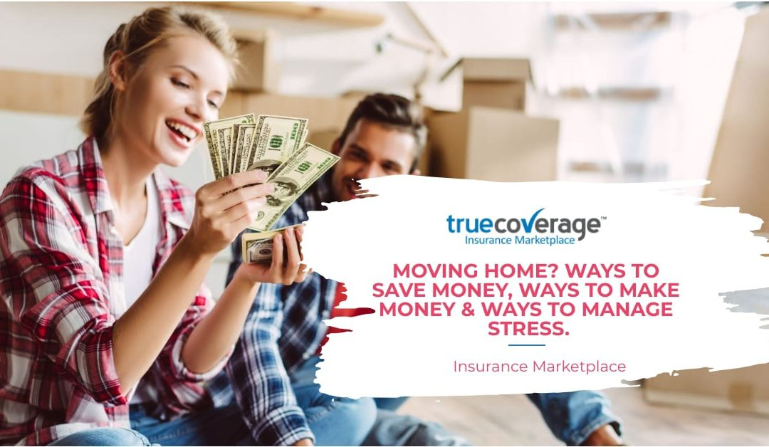 Moving Home? Ways to Save Money, Make Money & Manage Stress