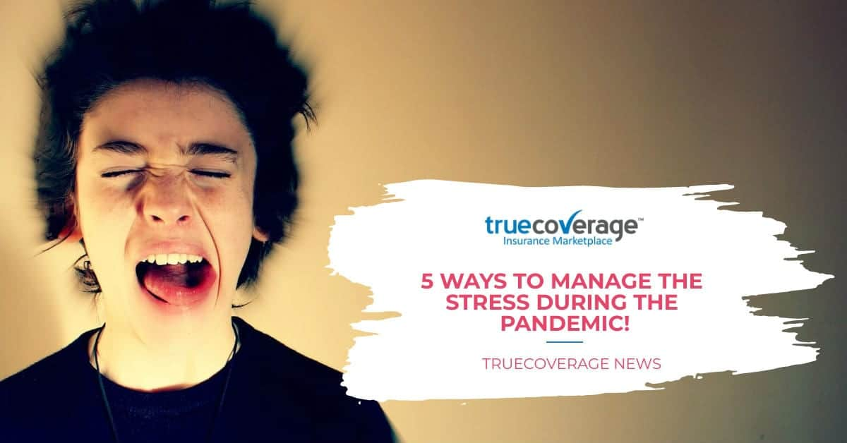 5 ways to manage stress during the pandemic COVID-19