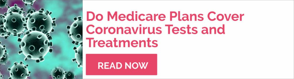 Do medicare plans cover coronavirus treatments and tests