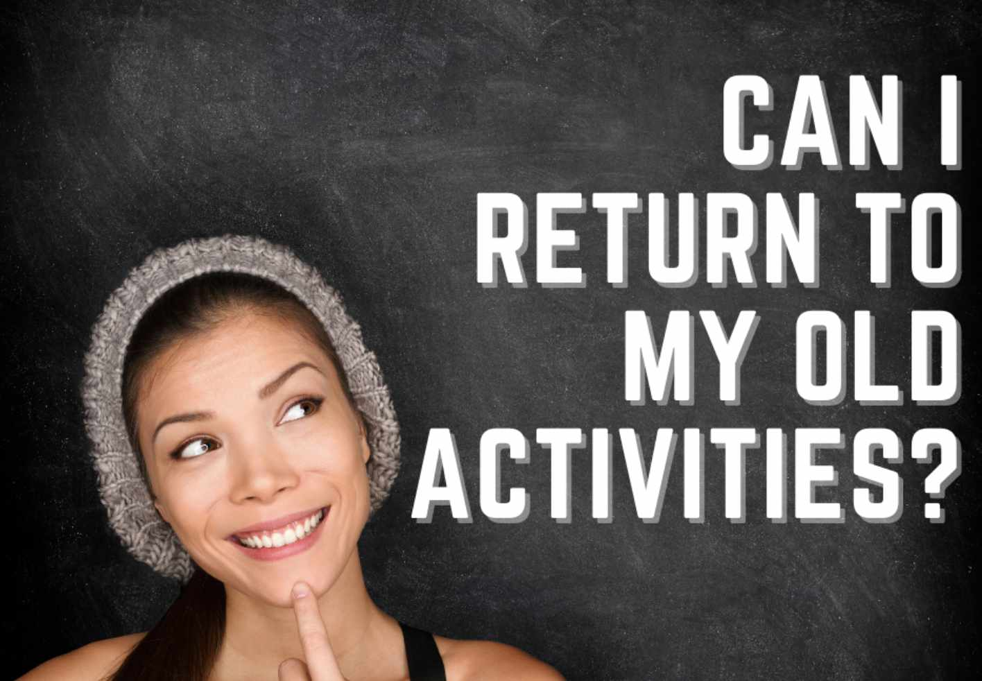 Can I return to my old activities after vaccination